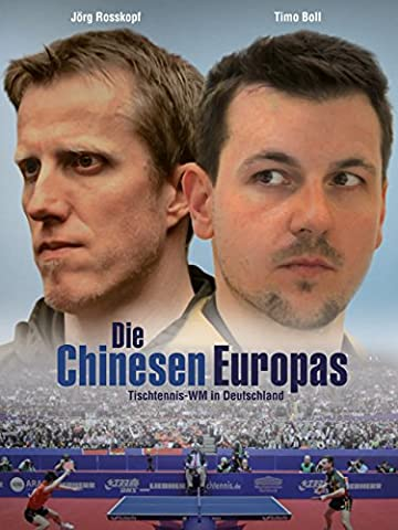 Die Chinesen Europas: Tischtennis-WM in Deutschland