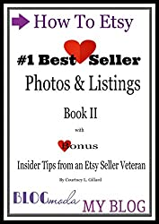 How To Etsy: Photos & Listings Book II