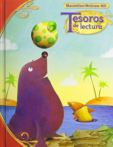 Tesoros de Lectura, a Spanish Reading/Language Arts Program, Grade 1 Student Book, Book 4 (Elementary Reading Treasures) por McGraw-Hill Education