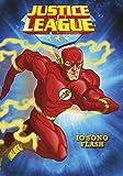 Io sono Flash. Justice League