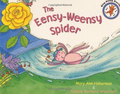 The Eensy Weensy Spider by Mary Ann Hoberman (2002-09-05)