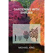 Gardening with Shrubs (English Edition)