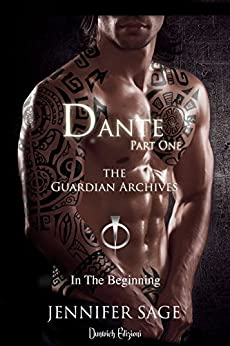 Dante (Parte Prima) (The Guardian Archives Vol. 3) di [Sage, Jennifer]