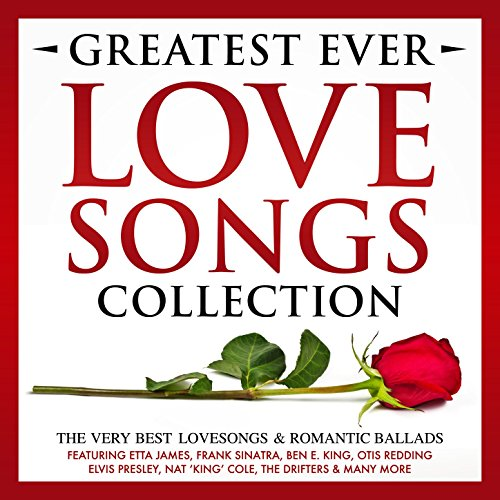 Greatest Ever Songs Love Collection The Very Best