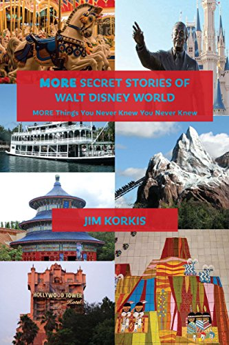 more-secret-stories-of-walt-disney-world-more-things-you-never-knew-you-never-knew-english-edition