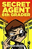 Best Books For 6th Graders - Secret Agent 6th Grader Review