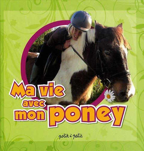 Ma vie avec mon poney