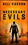 Necessary Evils by Bill Carson