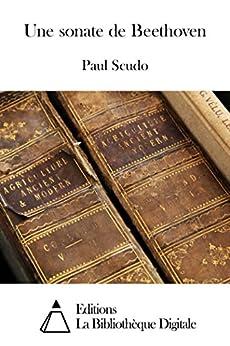 Une sonate de Beethoven par [Scudo, Paul]