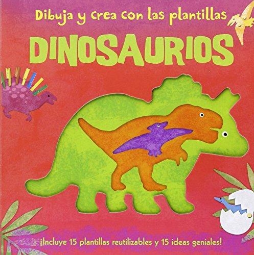 Dibuja y crea con las plantillas Dinosaurios: ¡Incluye 15 plantillas reutilizables y 15 ideas geniales! (Aprender, jugar y descubrir)