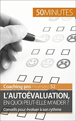 lautoevaluation-en-quoi-peut-elle-maider-conseils-pour-evoluer-a-son-rythme-coaching-pro-t-52