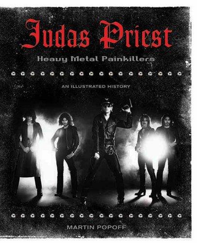 Judas Priest: Heavy Metal Painkillers - An Illustrated History
