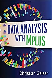 Data Analysis with Mplus (Methodology in the Social Sciences) by Christian Geiser (2012-11-14)