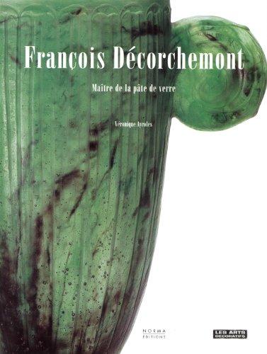 François Décorchemont 1880-1971 : Maître de la pâte de verre