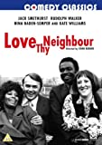 Love Thy Neighbour [DVD]