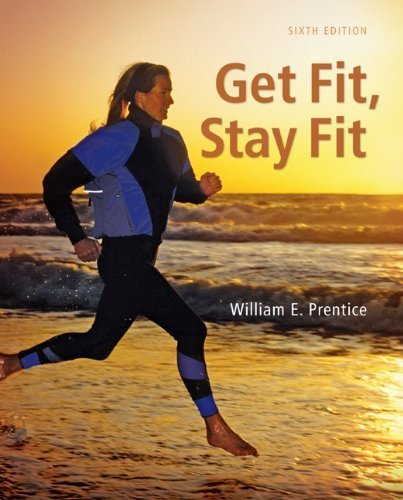 Get Fit - Stay Fit 6th by Prentice, William (2011) Paperback
