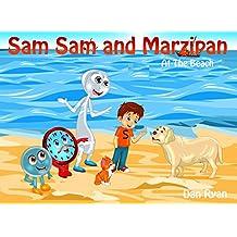 Sam Sam and Marzipan: At The Beach (English Edition)