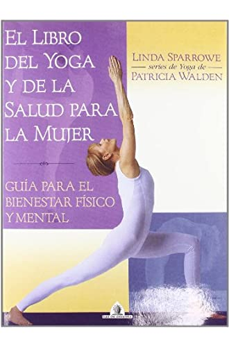 Libro Del Yoga Y D La Salud Para La Muje