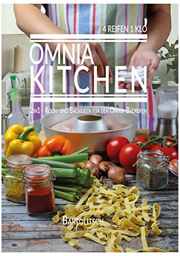 Preisvergleich Produktbild OMNIA-KITCHEN 2in1 - Koch- und Backideen für den Omnia-Backofen