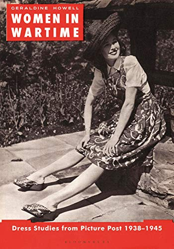 Women in Wartime: Dress Studies from Picture Post 1938-1945 (English Edition)