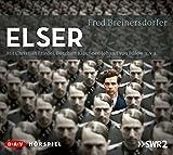 Elser: Hörspiel mit Christian Friedel, Burghart Klaußner, Johann von Bülow, Katharina Schüttler u.v.a. (2 CDs)