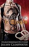 Arrêté par le dragon: Romance paranormale Policier gay
