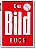 Das BILD-Buch - Stefan Aust, Franz Josef Wagner, Ferdinand von Schirach, Jean-Remy von Matt, Vitali Klitschko