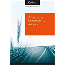 Alternative Investments: CAIA Level II (Caia Knowledge)