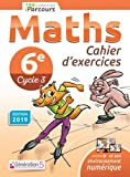 Cahier d'Exercices iParcours Maths 6e (2019)