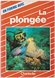 Telecharger Livres La plongee (PDF,EPUB,MOBI) gratuits en Francaise