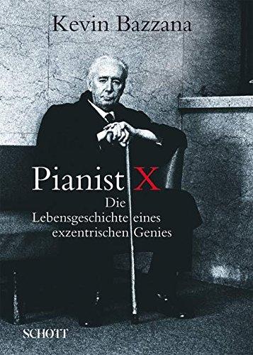 Buchcover Pianist X: Die Lebensgeschichte eines exzentrischen Genies
