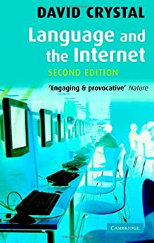 Language and the Internet by [Crystal, David]