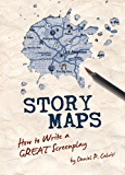 Story Maps: How to Write a GREAT Screenplay (English Edition)
