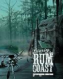 Diaries of the Rum Coast by Eschaton Media INC (2014-10-17)
