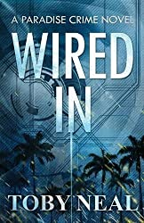 Wired In by Toby Neal (2016-01-24)
