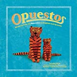 Opuestos: Mexican Folk Art Opposites in English and Spanish (Folk Art for Teaching Kids)