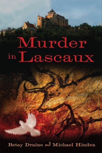 Murder in Lascaux (A Nora Barnes and Toby Sandler Mystery) by Betsy Draine (2011-10-04)
