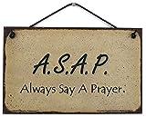 5X 8Style Vintage Sign Dicton,A.s.a.p Toujours dire Une prière. décoratifs Fun Universel ménagers...