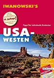 USA Westen - Reiseführer von Iwanowski: Individualreiseführer mit Extra-Reisekarte und Karten-Download