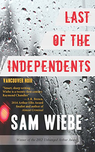 Last of the Independents: Vancouver Noir (Noir Canada)
