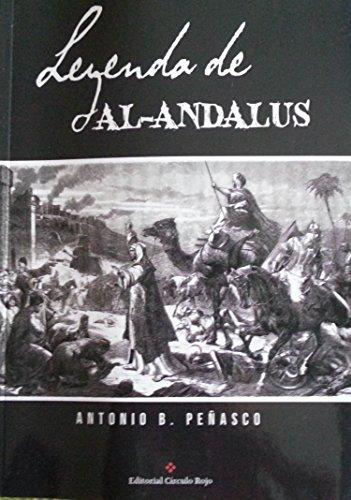 Leyenda de Al-Ándalus por Antonio Burgos Penasco