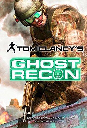 Preisvergleich Produktbild Tom Clancy's Ghost Recon, Roman zum Game