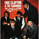 The Yardbird Years by Eric Clapton & The Yardbirds