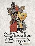 """Afficher """"Chevalier Brayard"""""""