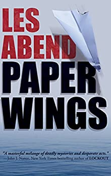 Paper Wings by [Abend, Les]