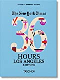 The New York Times - 36 Hours, Los Angeles & Beyond