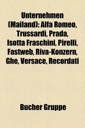 unternehmen-mailand-alfa-romeo-prada-versace-trussardi-ferrovie-nord-milano-isotta-fraschini-moschin