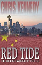 Red Tide: The Chinese Invasion of Seattle