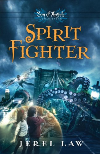 Spirit Fighter (Son of Angels, Jonah Stone Book 1) (English Edition)
