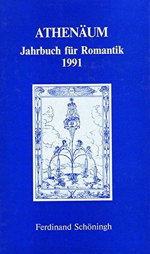 Athenäum Jahrbuch für Romantik: Athenäum. Jahrbuch für Romantik 1991: Bd 1